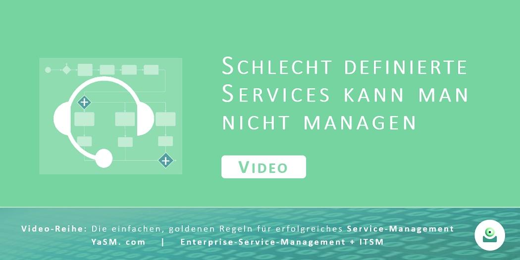 Video: Schlecht definierte Services kann man nicht managen. Service-Definitionen und Service-Design auf Basis des YaSM-Frameworks. - Serie: Erfolgreiches Service-Management, Teil 2.