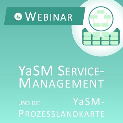 Webinar (Aufzeichnung): YaSM - Best Practice für Service-Provider