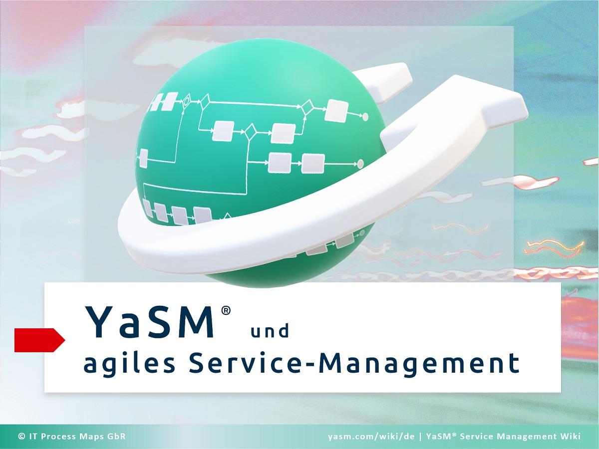 Agiles Service-Management auf Basis des YaSM-Prozessmodells: Die YaSM-Prozess-Templates sind flexibel anpassbar, sodass Service-Provider die Service-Management-Prozesse agil gestalten können.