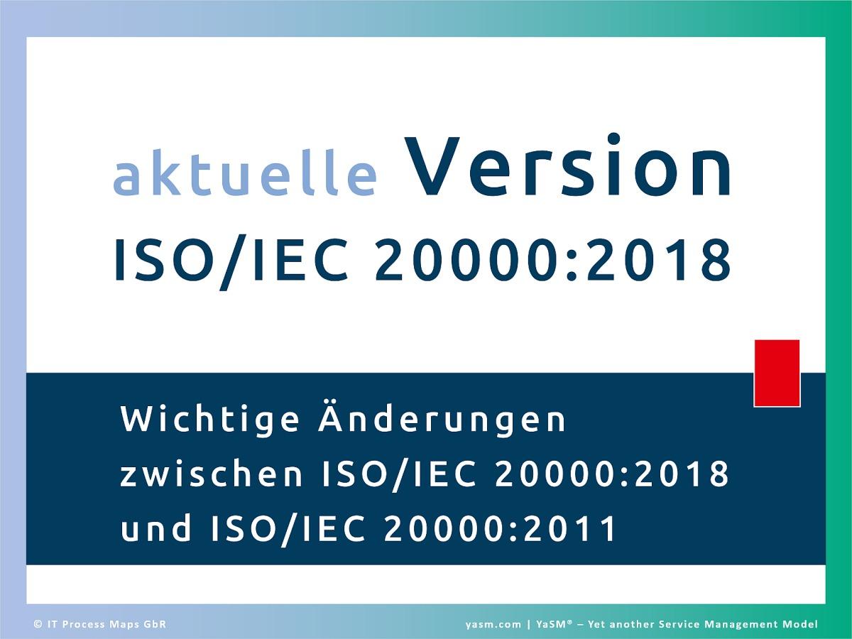 Vergleich von ISO/IEC 20000:2018 (Teil 1) des internationalen Service-Management-Standards mit der früheren Version ISO 20000 2011.