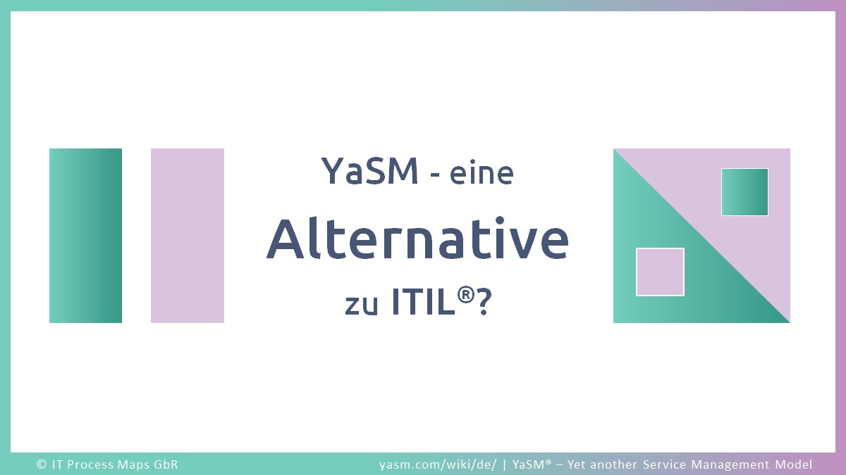 Alternative zur ITIL Best Practice: Das YaSM Framework