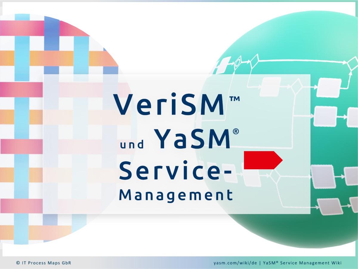 Vergleich: VeriSM und YaSM Service-Management. Einsatzfertiges Prozessmodell: Prozess-Diagramme und Dokument-Templates für VeriSM-Projekte.