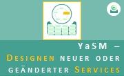 YaSM LP2: Designen neuer oder geänderter Services. - Thumbnail.