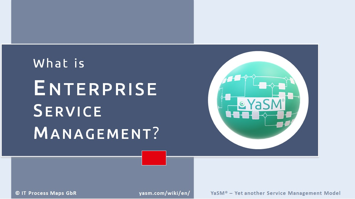 Enterprise service management (ESM) and YaSM