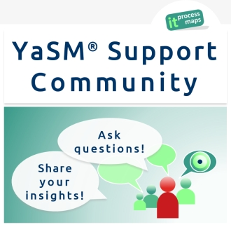 YaSM community: Ask questions and share your insights into enterprise service management and ITSM!